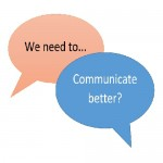 Communicate – It's Really That Simple